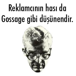 Gossage reklamcının hası